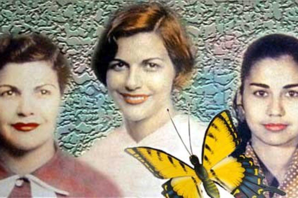 El caso de las hermanas Mirabal Reyes: Asesinatos que sentaron precedentes