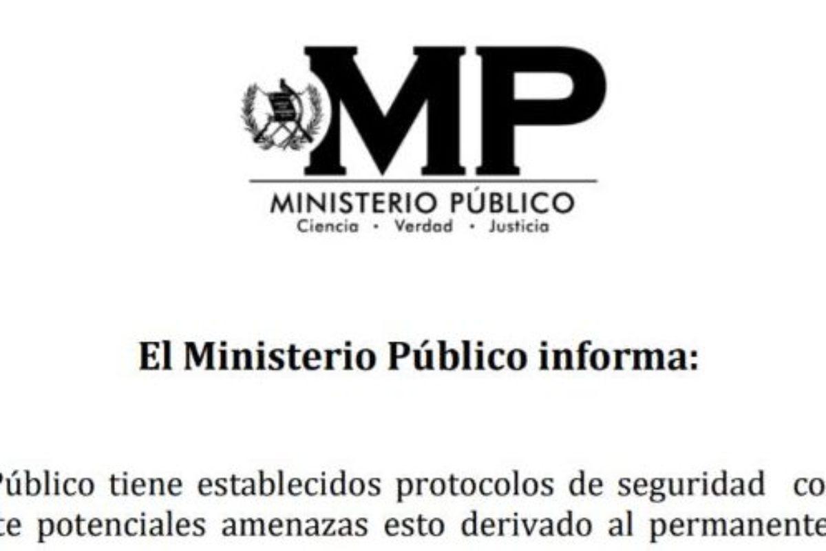 MP toma medidas por «potenciales amenazas»