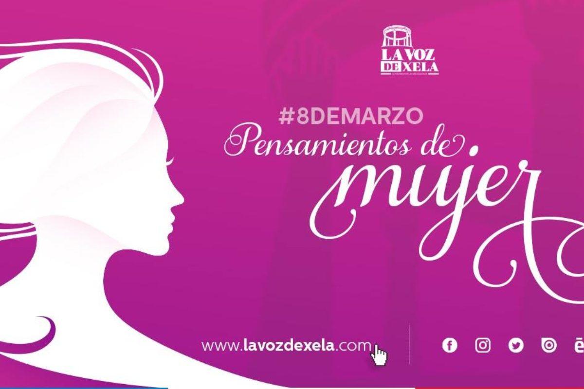 10 rostros y mensajes de mujeres quetzaltecas en su día