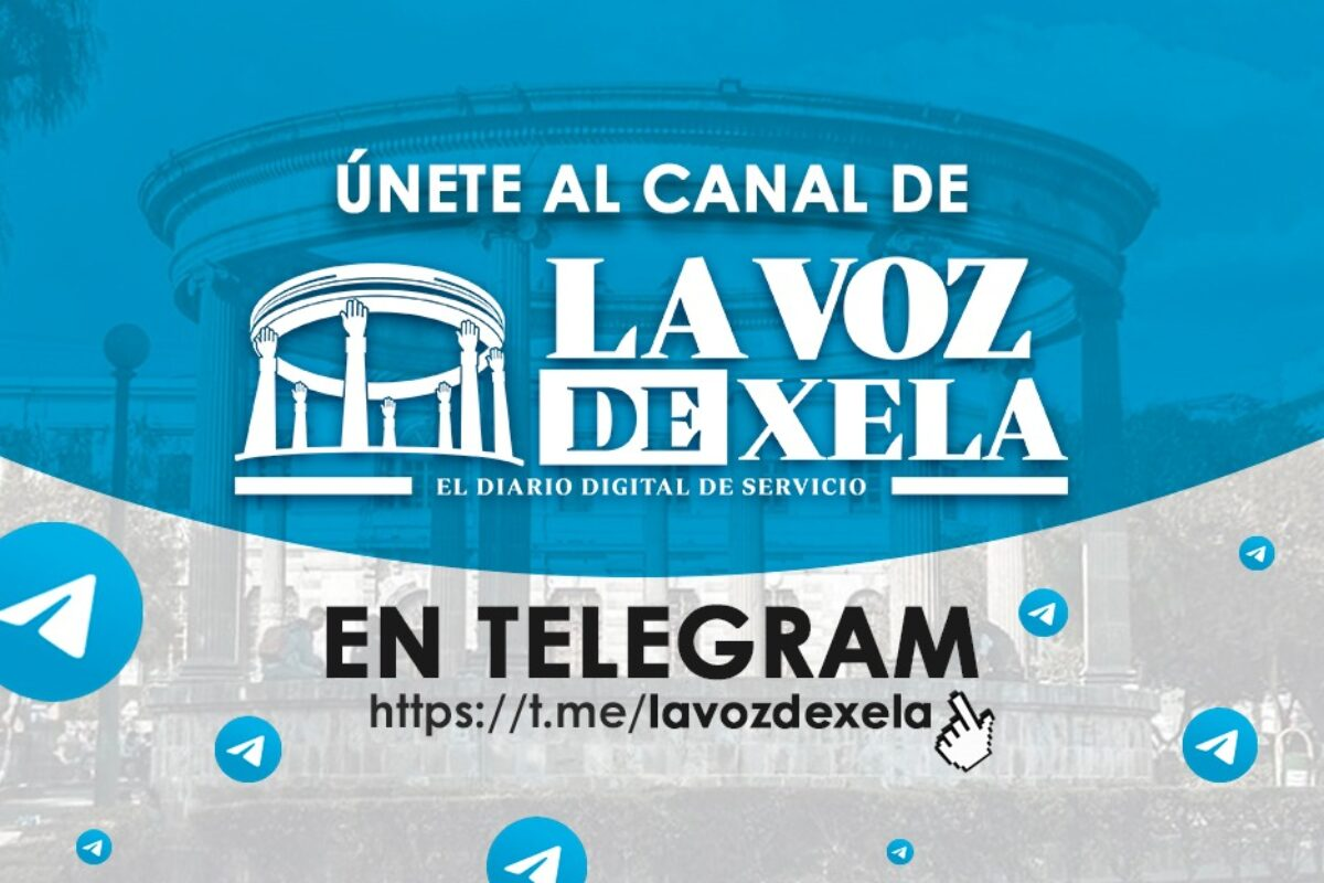 Únete al canal de La Voz de Xela en Telegram; esta red social rompe récords de suscripciones