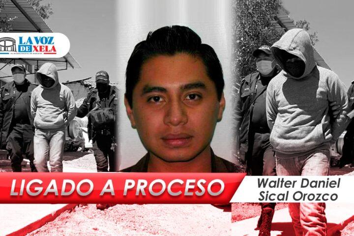 Sical Orozco ligado a proceso | Juzgado decide que continuará en cárcel de Cantel